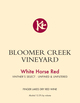 Bloomer Creek Vineyard White Horse Red 2015