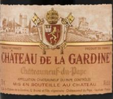Ch teau de la gardine chateauneuf du pape vns liquor - Office de tourisme chateauneuf du pape ...