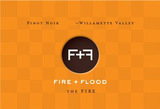Chapter 24 Fire & Flood The Fire Pinot Noir 2014