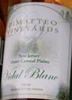 DiMatteo Vineyards Vidal Blanc