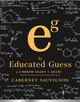 Educated Guess North Coast Cabernet Sauvignon 2016